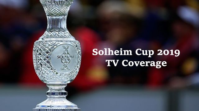 solheim cup 2019 tv channel